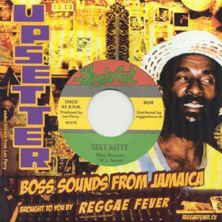 Max Romeo - Sexy Natty / Stealin' (Black Art / Reggae Fever) 7""